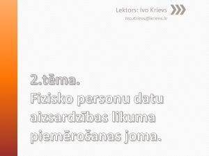 Lektors Ivo Krievs Ivo Krievskrievs lv 2 tma