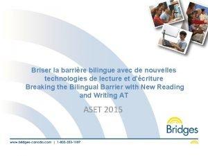 Briser la barrire bilingue avec de nouvelles technologies