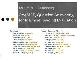 TAC 2011 NIST Gaithersburg QA 4 MRE Question
