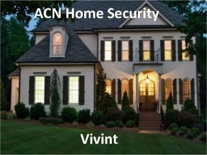ACN Home Security Vivint security statistics 1 home