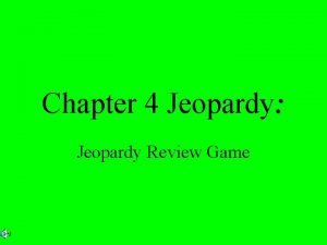 Chapter 4 Jeopardy Jeopardy Review Game Vocabulary Misc