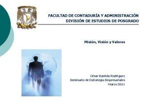 FACULTAD DE CONTADURA Y ADMINISTRACIN DIVISIN DE ESTUDIOS