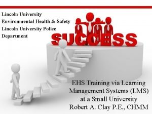 Lincoln University Environmental Health Safety Lincoln University Police