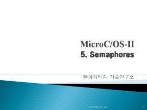 Micro COSII 5 Semaphores ITISN Technical Lab 1