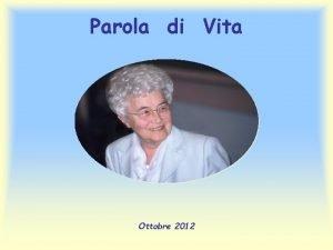 Parola di Vita Ottobre 2012 Sulla tua parola