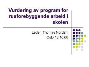 Vurdering av program for rusforebyggende arbeid i skolen