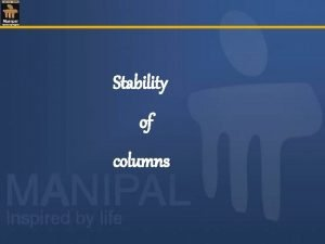 Stability of columns Columns and struts Structural members