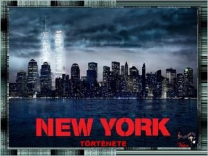 TRTNETE New York a New York llam fvrosa