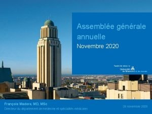 Assemble gnrale annuelle Novembre 2020 Franois Madore MD
