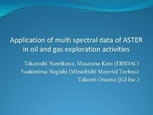 Application of multi spectral data of ASTER in
