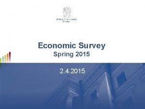 Economic Survey Spring 2015 2 4 2015 The