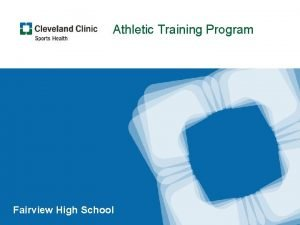 Athletic Training Program Fairview High School Your Athletic