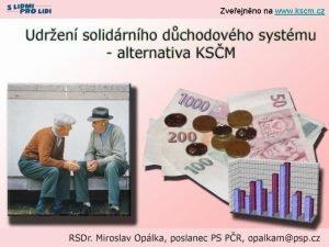 Zveejnno na www kscm cz Nco mlo k