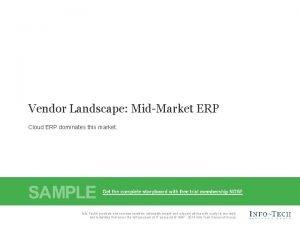 Vendor Landscape MidMarket ERP Cloud ERP dominates this