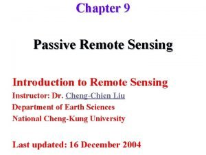 Chapter 9 Passive Remote Sensing Introduction to Remote
