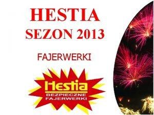 HESTIA SEZON 2013 FAJERWERKI PETARDY Petarda lontowa zapon