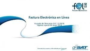 Factura Electrnica en Lnea Ttulo presentacin Acuerdo de