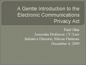 A Gentle Introduction to the Electronic Communications Privacy