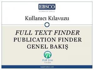 Kullanc Klavuzu FULL TEXT FINDER PUBLICATION FINDER GENEL