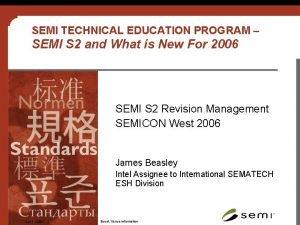 SEMI TECHNICAL EDUCATION PROGRAM SEMI S 2 and