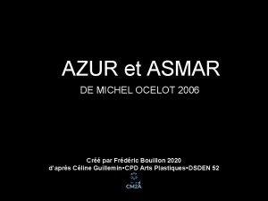 AZUR et ASMAR DE MICHEL OCELOT 2006 Cr