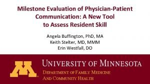 Milestone Evaluation of PhysicianPatient Communication A New Tool