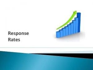 Response Rates Response Rates AGS response rates Institutional