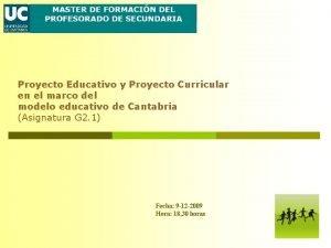 Proyecto Educativo y Proyecto Curricular en el marco