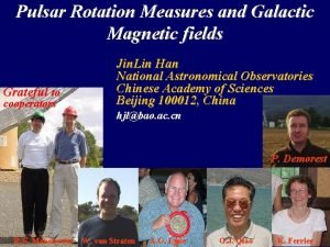 Pulsar Rotation Measures and Galactic Magnetic fields Grateful