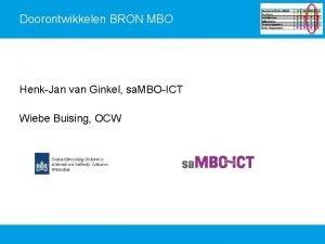 Doorontwikkelen BRON MBO HenkJan van Ginkel sa MBOICT