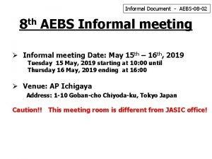 Informal Document AEBS08 02 8 th AEBS Informal