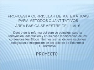 PROPUESTA CURRICULAR DE MATEMTICAS PARA METODOS CUANTITATIVOS REA