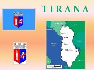 TIRANA Tirana alb Tiran lub Tirana stolica i
