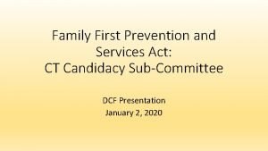 Family First Prevention and Services Act CT Candidacy