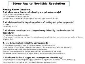 Stone Age to Neolithic Revolution Reading Review Questions