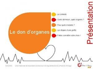 Quels donneurs quels organes Pour quels malades Le
