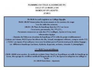 PLANNING DU STAGE ACADEMIQUE FPC DU 20 ET
