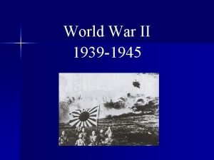 World War II 1939 1945 Causes of WWII