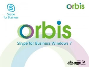 Skype for Business Windows 7 Find your Skype
