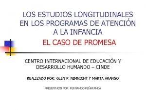 LOS ESTUDIOS LONGITUDINALES EN LOS PROGRAMAS DE ATENCIN