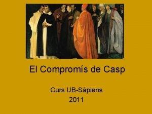 El Comproms de Casp Curs UBSpiens 2011 Matrimoni