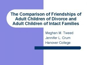 The Comparison of Friendships of Adult Children of