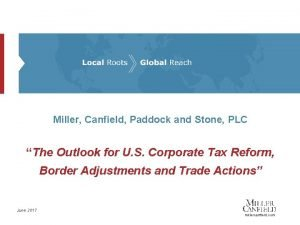 Miller Canfield Paddock and Stone PLC The Outlook