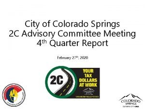 City of Colorado Springs 2 C Advisory Committee