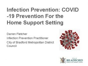 Infection Prevention COVID 19 Prevention For the Home