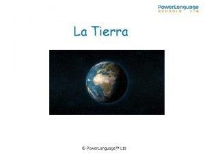 La Tierra Power Language Ltd La Tierra This