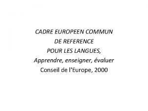 CADRE EUROPEEN COMMUN DE REFERENCE POUR LES LANGUES