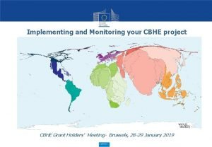 Implementing and Monitoring your CBHE project CBHE Grant