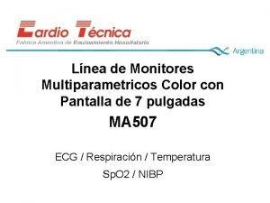 Lnea de Monitores Multiparametricos Color con Pantalla de