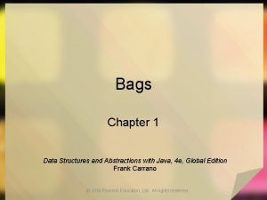 Bags Chapter 1 Data Structures and Abstractions with